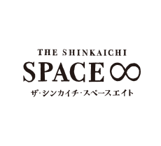 THE SHINKAICHI SPACE∞ ザ・シンカイチ・スペースエイト